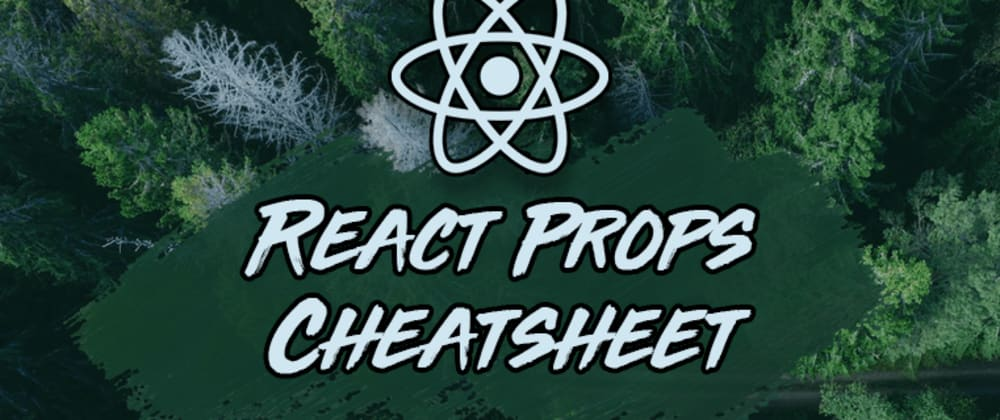 Cover image for React Props Cheatsheet: 10 Patterns You Should Know