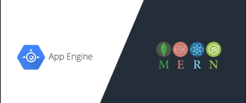 Cover image for Deploy your MERN Stack Application to Google App Engine
