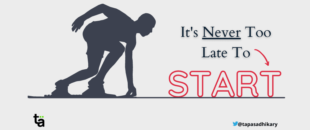 Cover image for It's Never too late to START 🚀 when you STOP 🛑 doing these