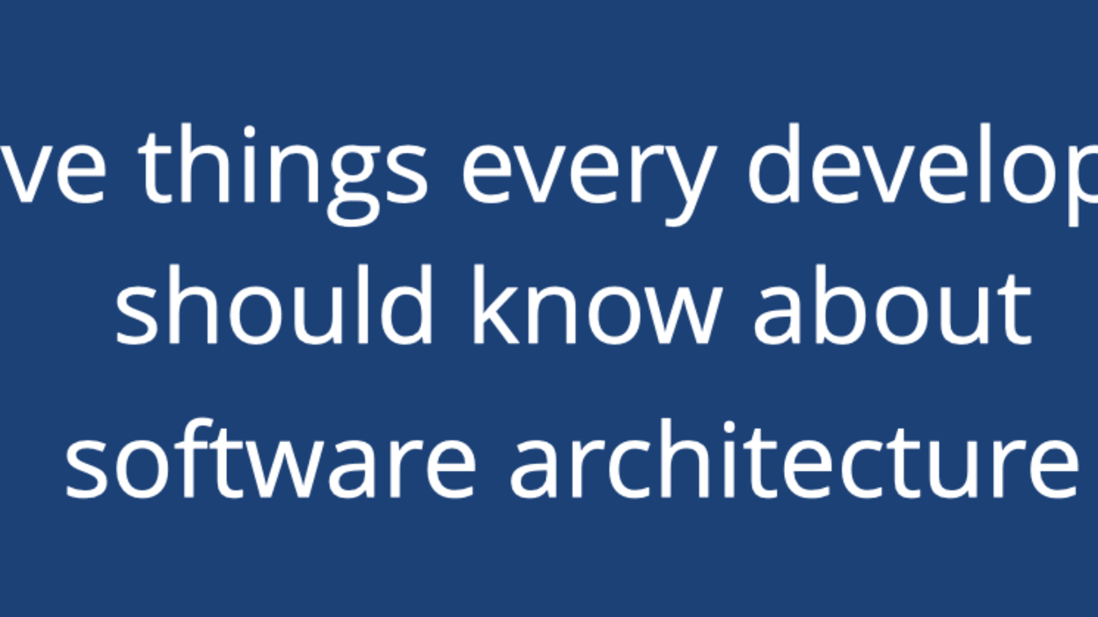 Software Architecture Isn T About Big Design Up Front Dev