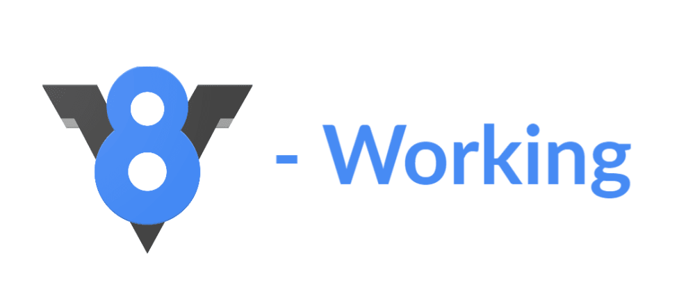 Cover image for Chrome V8 Engine - Working