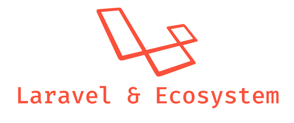 Cover image for A look into Laravel and its Ecosystem