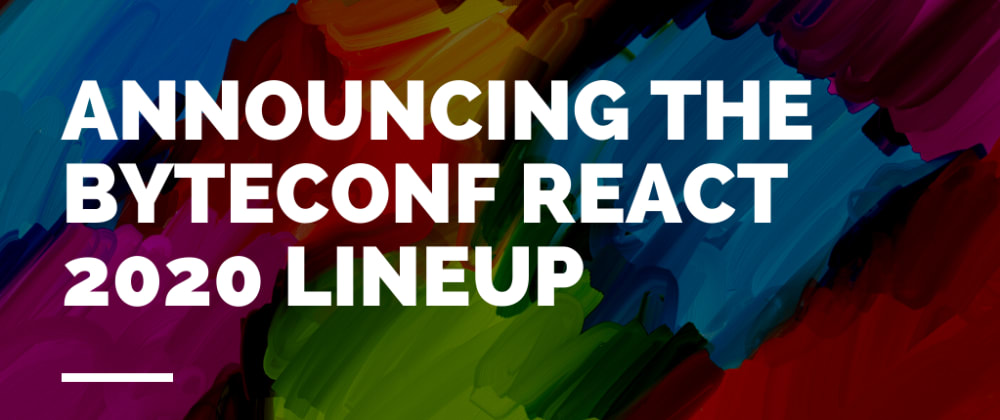 Cover image for Announcing our full speaker lineup for our free, remote React conference