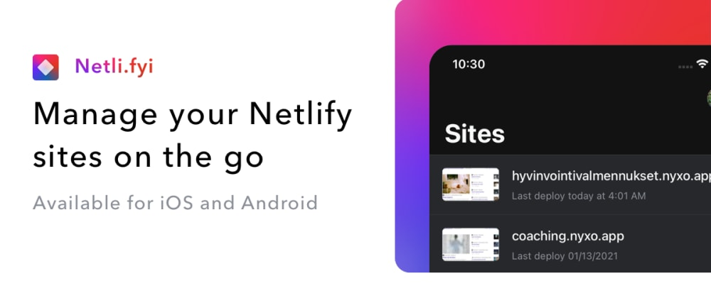 Cover image for I built a React Native App to Manage Netlify Hosted Sites