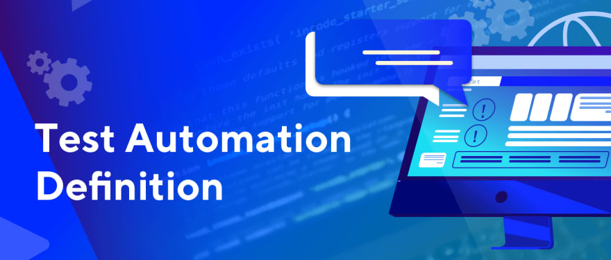 Test Automation Definition
