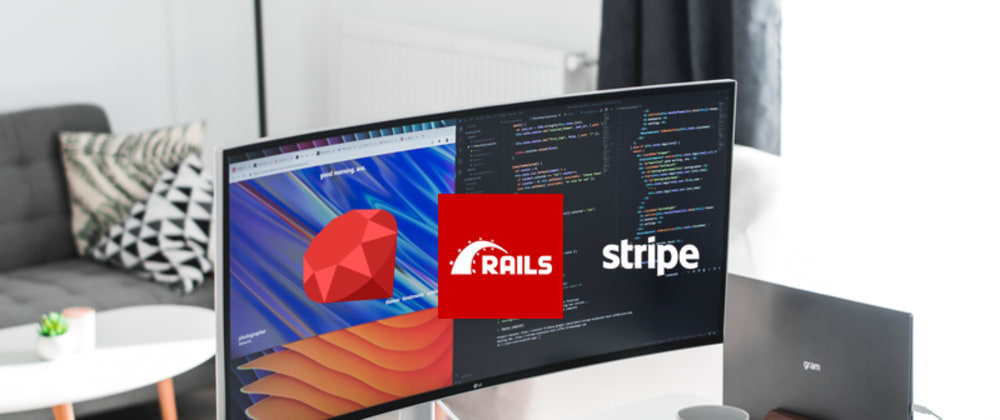 Cover image for Your first Stripe Charge with Ruby on Rails in 5 minutes