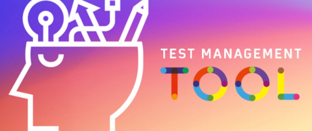 Cover image for Importance Of A Test Management Tool For Your Project