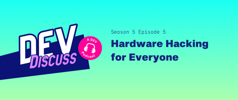 Cover image for Hardware Hacking with Charlyn Gonda & Sophy Wong