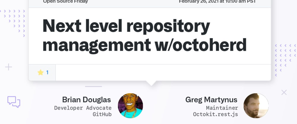 Cover image for Next level repository management with Octoherd