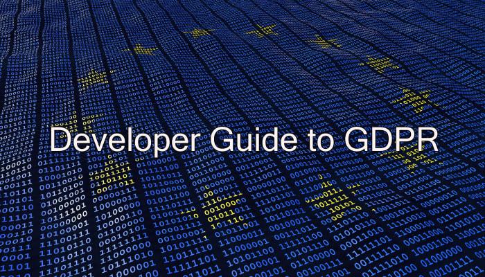 Developer Guide to GDPR
