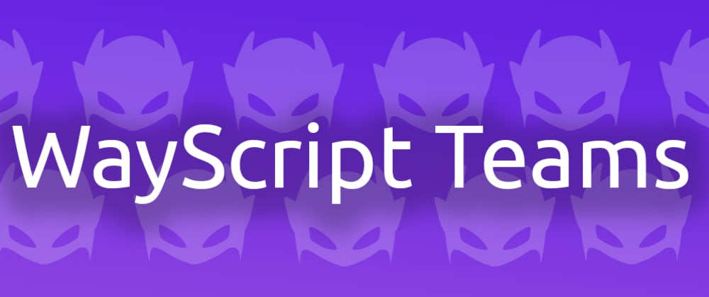 Cover image for WayScript Teams Feature Launch