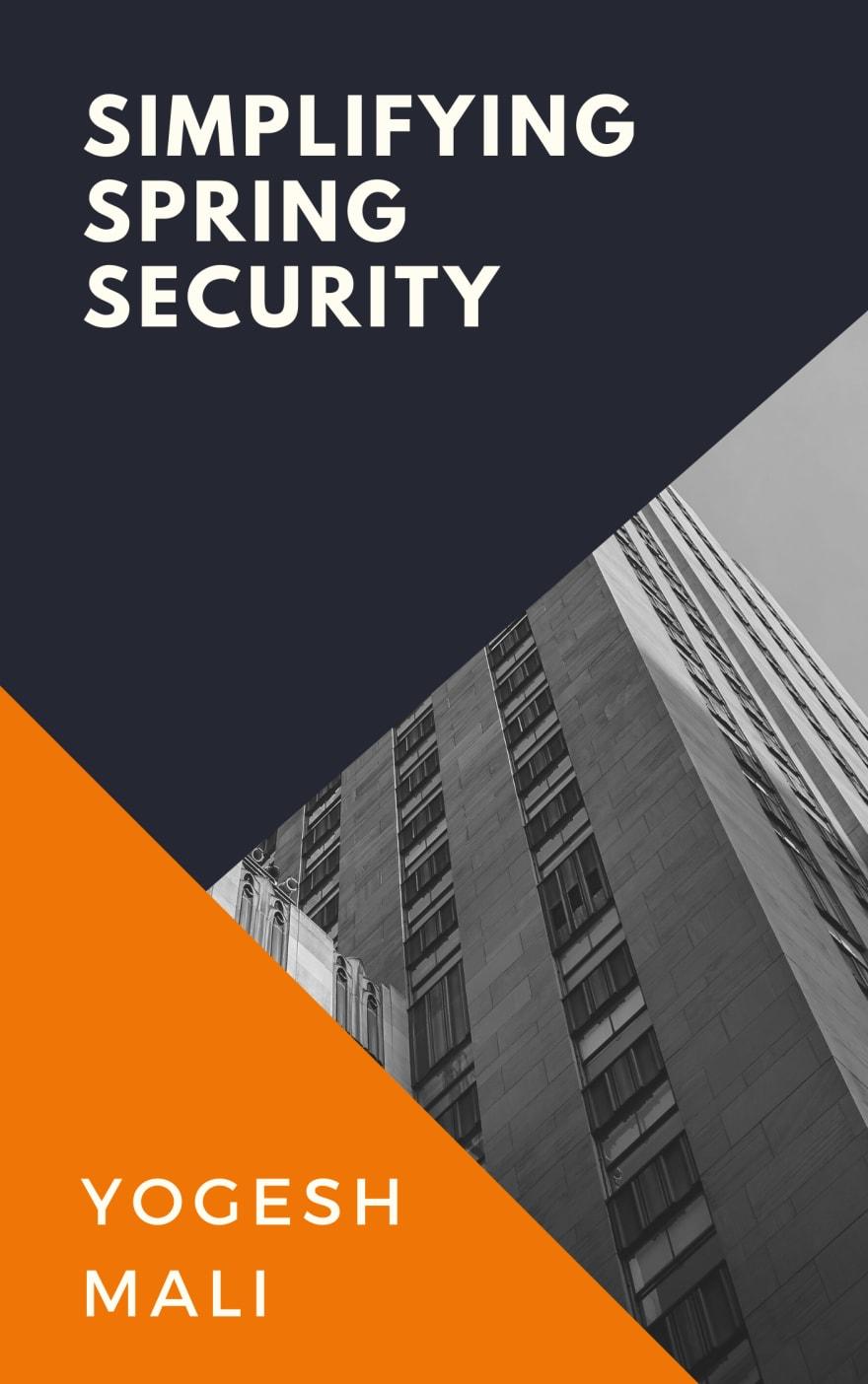 Simplifying Spring Security