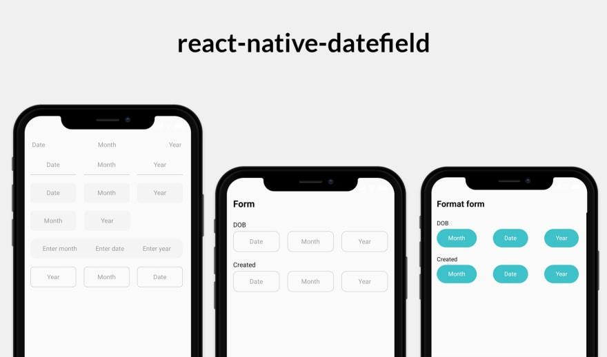 react-native-datefield