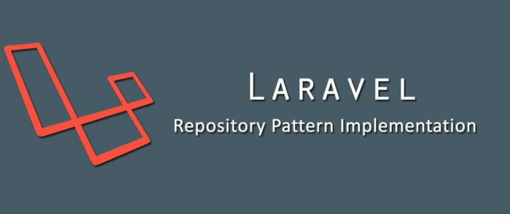 Cover image for Implement CRUD with Laravel Service-Repository Pattern