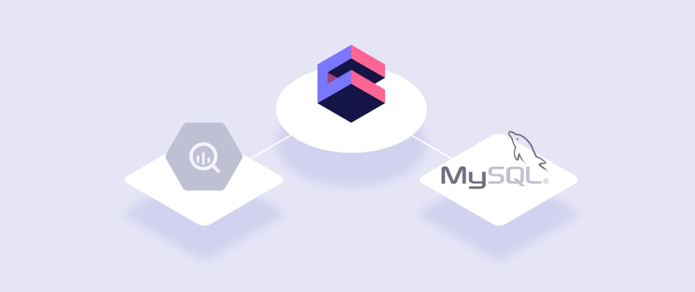 Cover image for Using MySQL as a Cache Layer for BigQuery