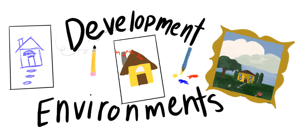 Cover image for Demystifying Development Environments