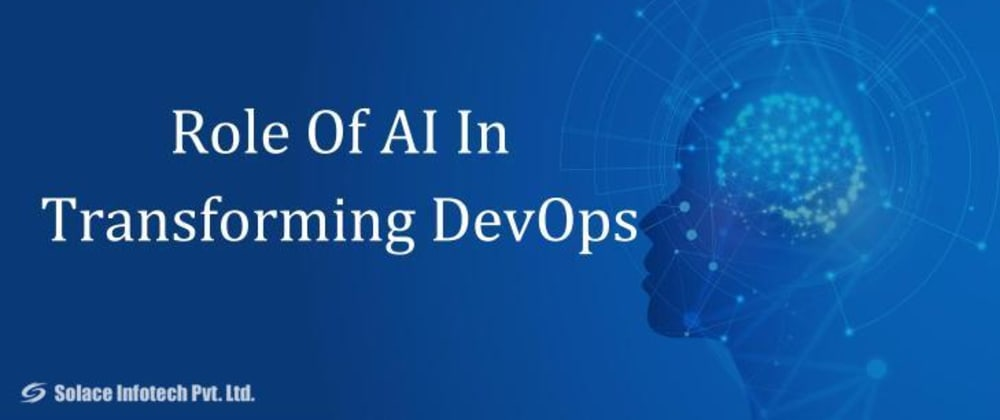 Cover image for Role Of AI In Transforming DevOps