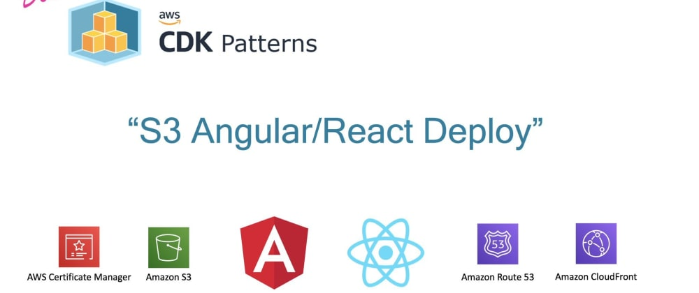 Cover image for Watch me deploy a React and an Angular website to AWS using AWS CDK with one command