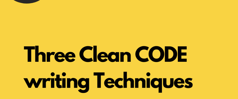 Cover image for Some tips to write clean code - My Opinion