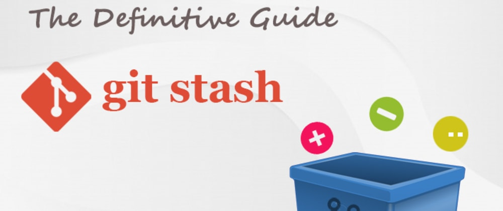 Cover image for How to use git stash?