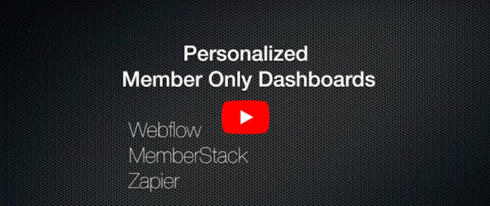 Cover image for [No Code] How To Create Personalized Content for Logged In Members with Webflow and Memberstack