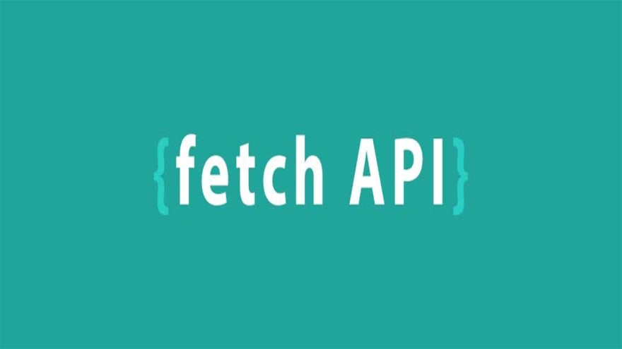 Using Fetch API to Get and Post - DEV Community 👩 💻👨 💻