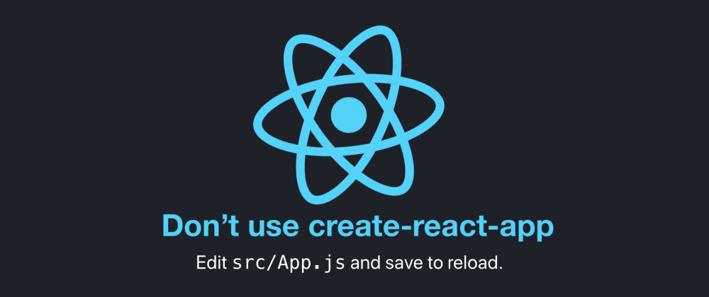 Cover image for Don't use create-react-app: How you can set up your own reactjs boilerplate.