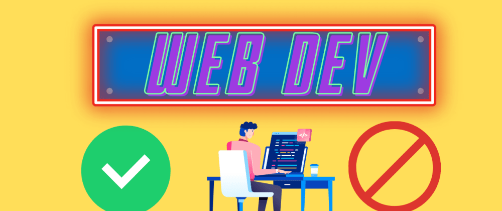 Cover image for Advantages of Learning Web Development💡