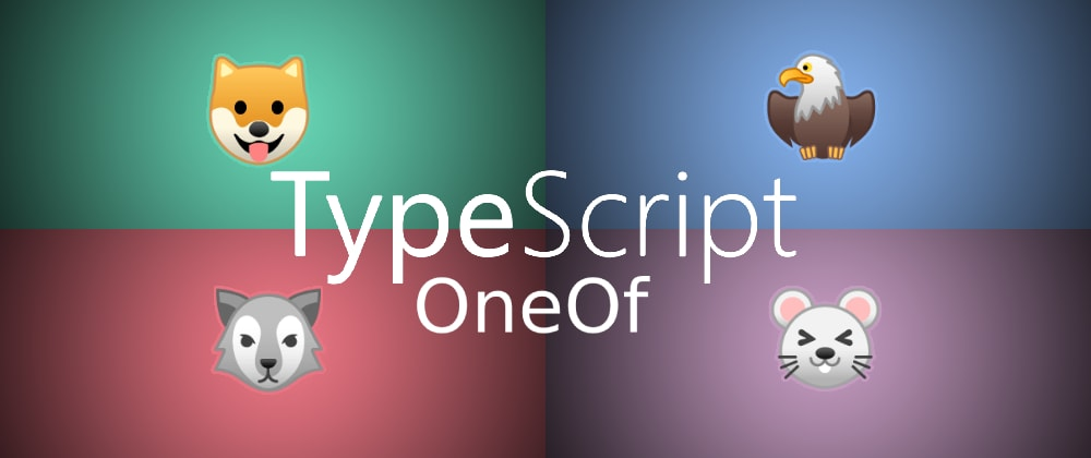 Cover image for Implement a generic oneOf type with Typescript