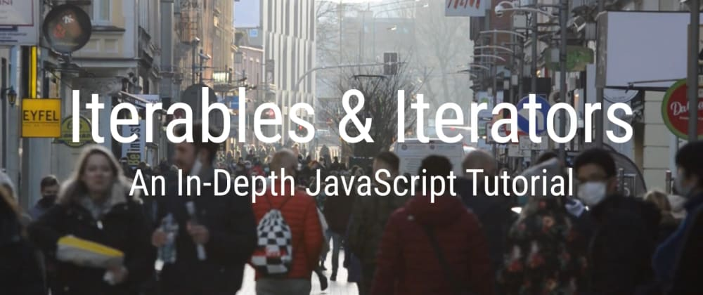"""Cover image for Iterables & Iterators in JS, Part III - """"Advanced"""" concepts (YouTube tutorial)"""
