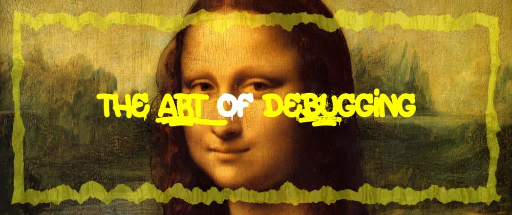 Cover image for The Art of Debugging