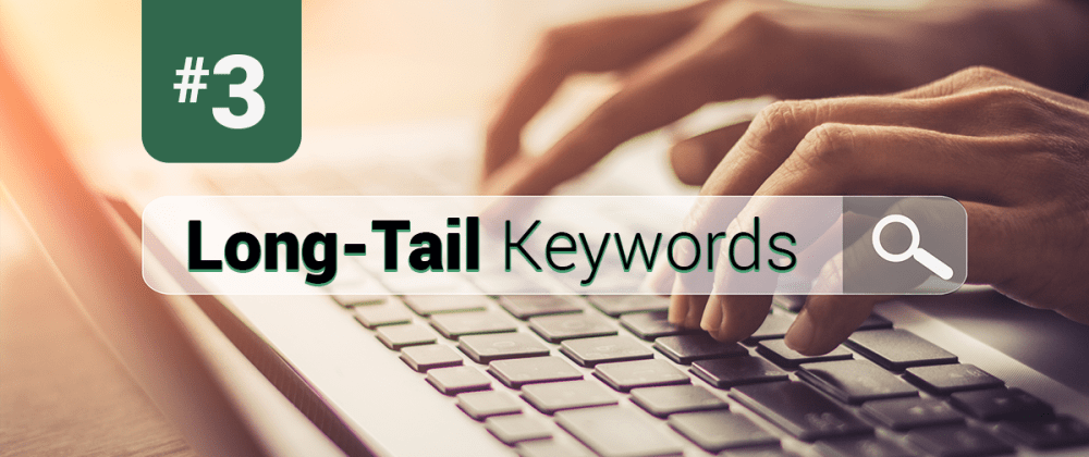 Cover image for SEO Cheat Sheet #3: Long-Tail Keyword Crash Course