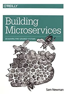 Sam Newman — Building Microservices: Designing Fine-Grained Systems