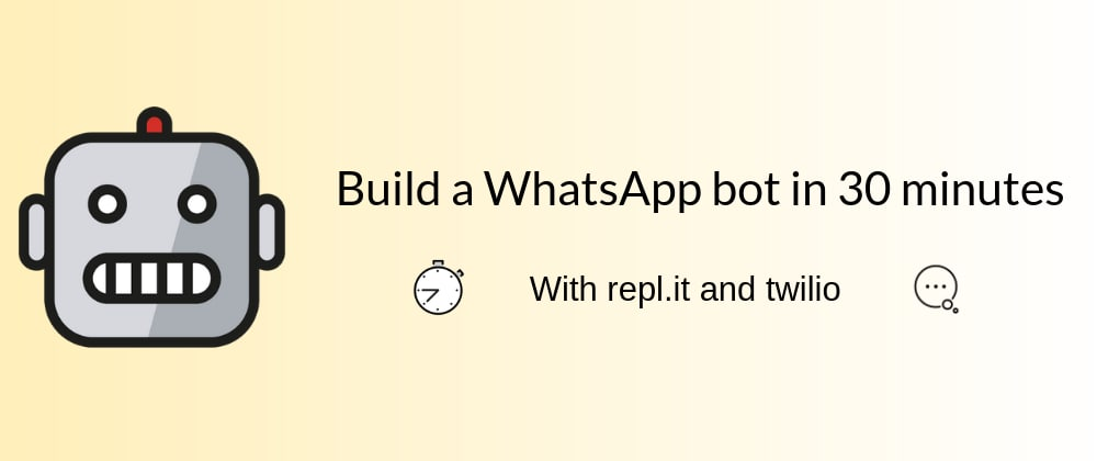 Cover image for Build a WhatsApp Bot, fast ⚡