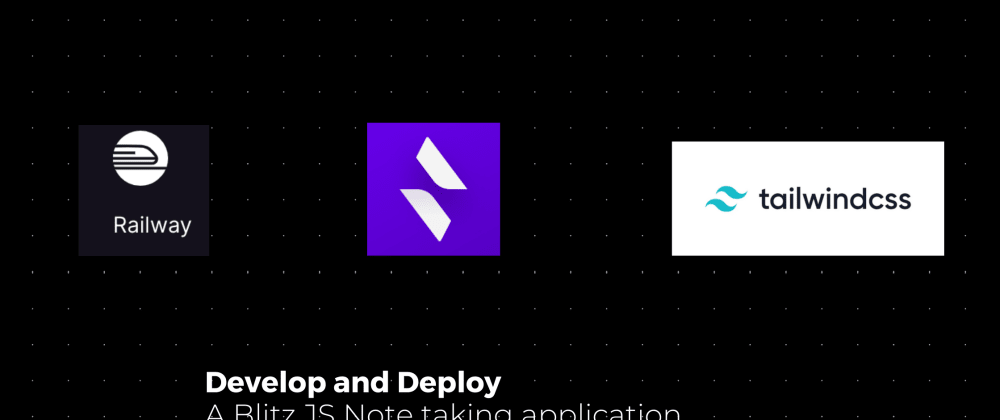 Cover image for Develop and Deploy a Blitz JS Application.