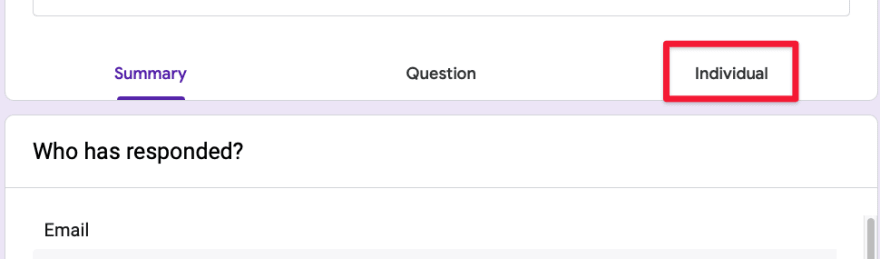 Google forms tab to show individual responses