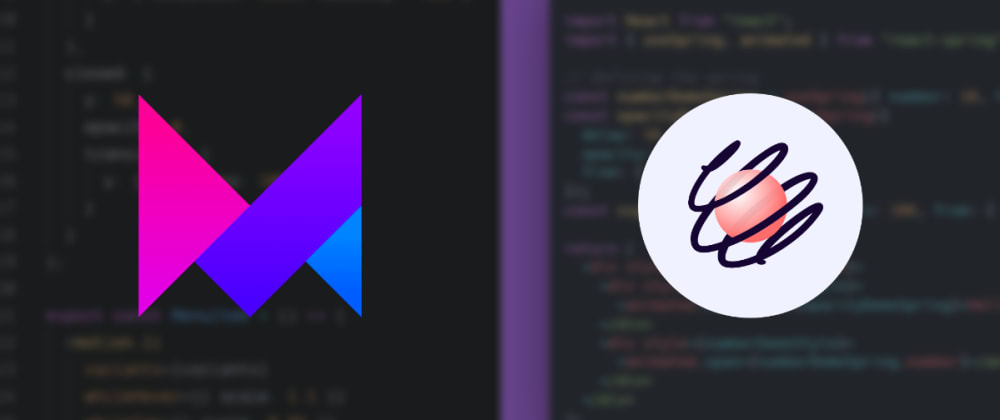 Cover image for What's your opinion about Framer Motion vs React Spring?
