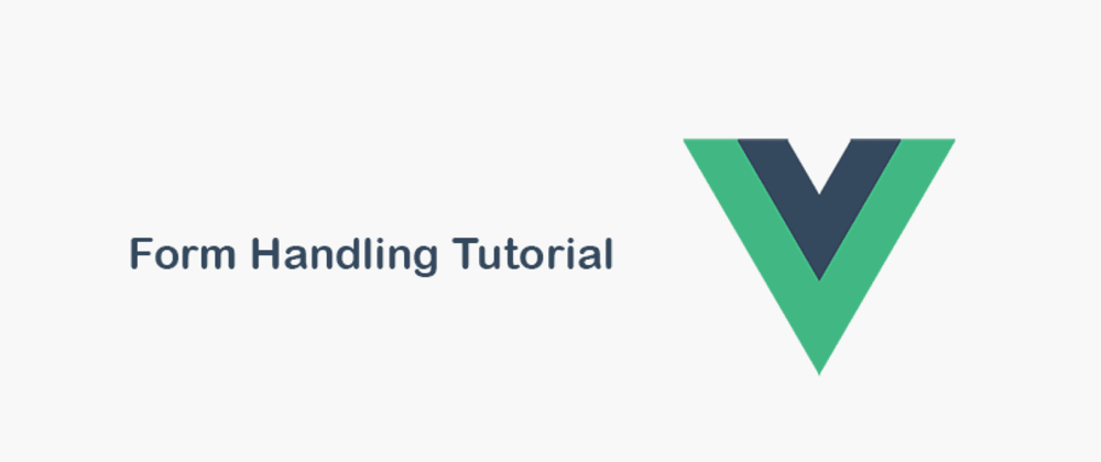 Cover image for Form Handling Tutorial