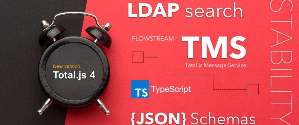 Cover image for New version of Total.js 4 framework (0.0.43)