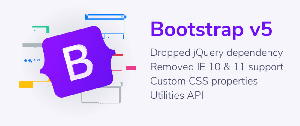 Cover image for Bootstrap 5 alpha is officially here! What's new?