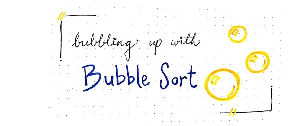 Cover image for Bubbling Up With Bubble Sorts