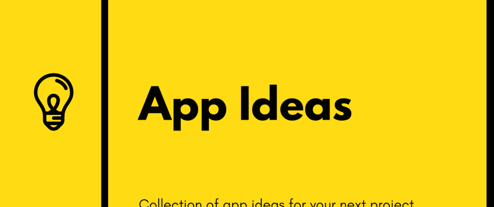 Cover image for App-ideas Github Repository Update - Achievements, New Feature and More Apps
