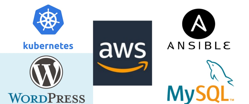 Cover image for Automating Kubernetes Cluster on AWS using Ansible and deploying WordPress with MySQL on k8s cluster