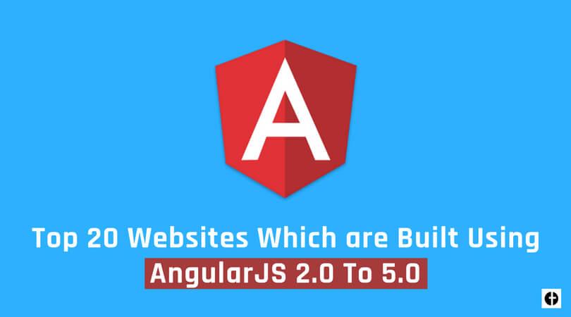 Top 20 Websites Built Using AngularJS