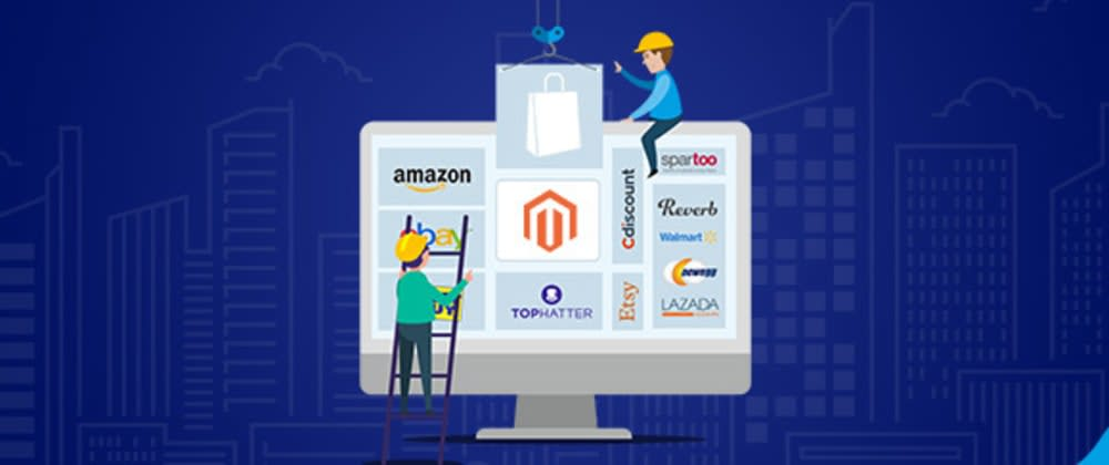 Cover image for How to Build a powerful multi-channel eCommerce business on Magento