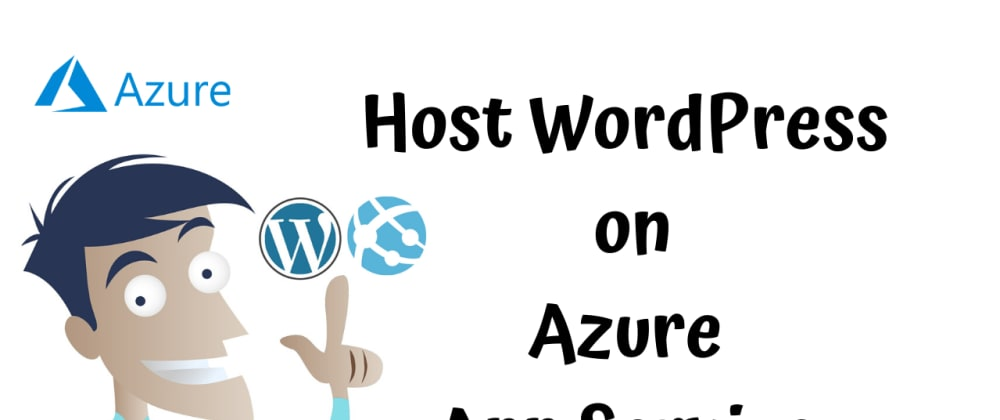 Cover image for Hosting WordPress on Azure App Service (Linux)