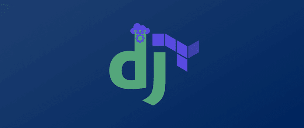 Cover image for Kickstarting Infrastructure for Django Applications with Terraform