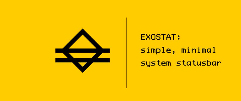 Cover image for EXOSTAT: minimal system statusbar