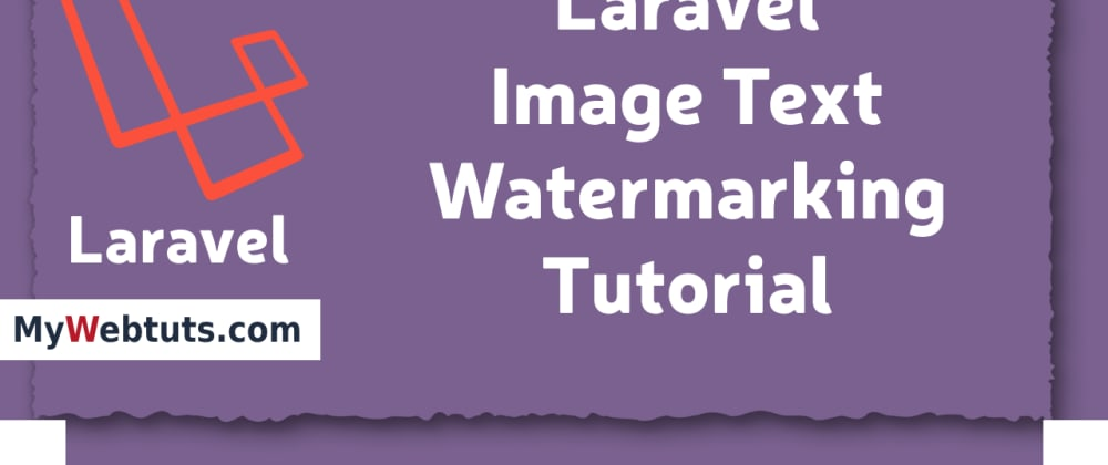 Cover image for Laravel Image Text Watermarking Tutorial