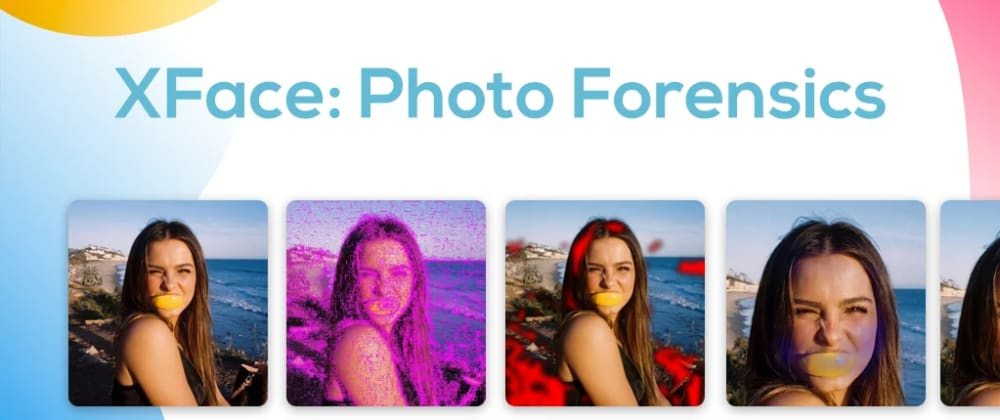 Cover image for The Android Photos Forensics App: XFace